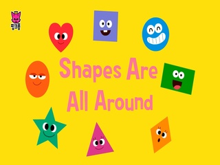Shapes Are All Around