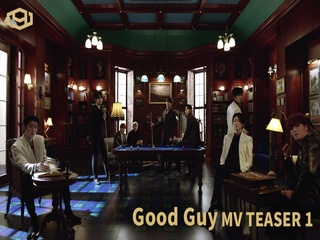Good Guy (MV TEASER 1)