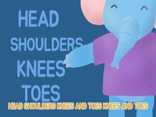 Head Shoulders Knee And Toes (신체부위)