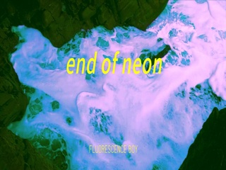 end of neon