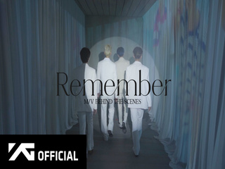 Remember (M/V BEHIND THE SCENES)