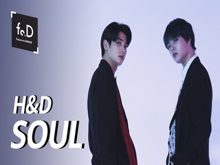 H&D - SOUL | Fo.D | Focus on Dance