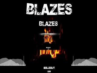 Blazes (Radio Edit)