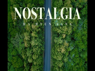 Nostalgia (Feat. Rohann) (M/V Teaser 2)