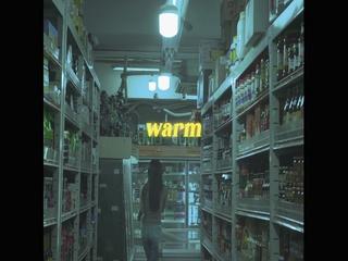warm (Teaser 2)