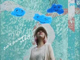 니쥬 (nijuu) - [nijuu in the sea] 'DON'T YOU WORRY ABOUT' Official Audio 영상
