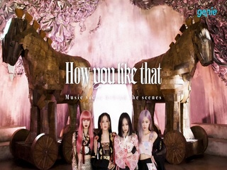 BLACKPINK - [How You Like That] M/V Behind The Scenes
