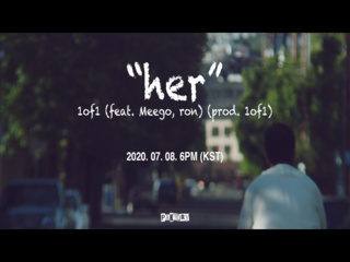 Her (Feat. Meego & ron) (Prod. by 1of1) (Teaser)