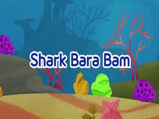Shark Bara Bam