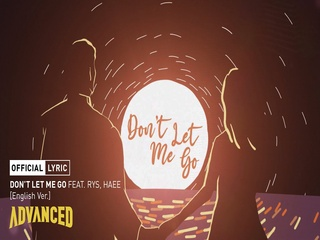 Don't Let Me Go (Feat. RYS & Haee) (English Ver.) (Lyric Video)