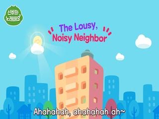 The Lousy Noisy Neighbor (층간소음송)