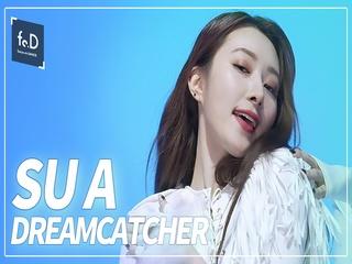 Dreamcatcher(드림캐쳐) 수아 - BOCA | Fo.DX SUA 직캠 | FANCAM