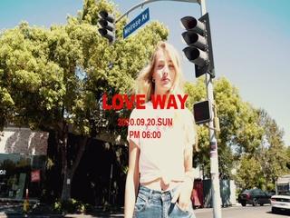 LOVE WAY (Teaser)