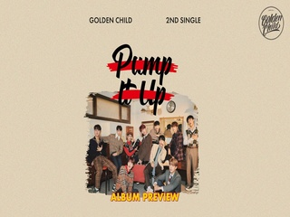 Golden Child 2nd Single Album 'Pump It Up' (Album Preview)