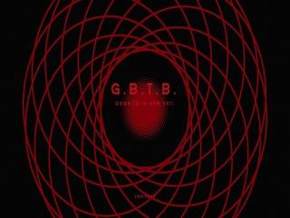 G.B.T.B. (MV Teaser)