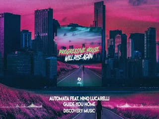 Guide You Home (Feat. Nino Lucarelli) (Original Mix)