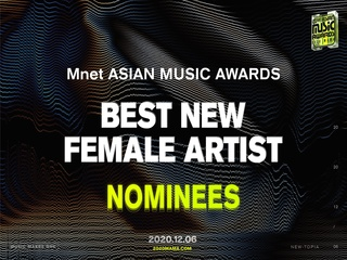 [2020 MAMA Nominees] Best New Female Artist