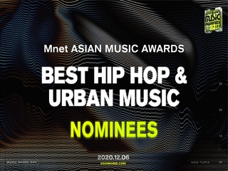 [2020 MAMA Nominees] Best Hip Hop & Urban Music