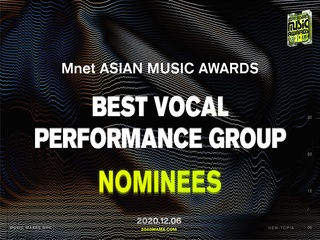 [2020 MAMA Nominees] Best Vocal Performance Group