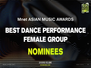 [2020 MAMA Nominees] Best Dance Performance Female Group