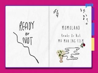 MOMOLAND (모모랜드) - [Ready Or Not] M/V Making Film