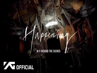 HAPPENING (M/V BEHIND THE SCENES)
