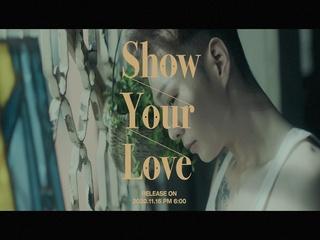 Show Your Love (M/V Teaser)