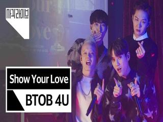 비투비 포유 (BTOB 4U) - Show Your Love | 사각라이브 Square live