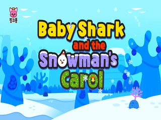 Baby Shark and the Snowman's Carol