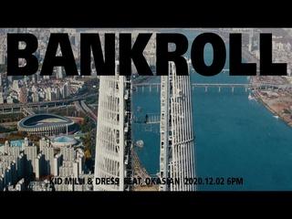 Bankroll (Feat. Okasian) (Teaser 2)