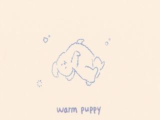 Warm Puppy (Teaser)