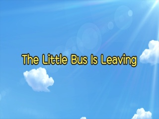 The Little Bus is Leaving