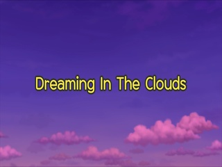 Dreaming In The Clouds