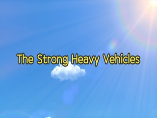 The Strong Heavy Vehicles