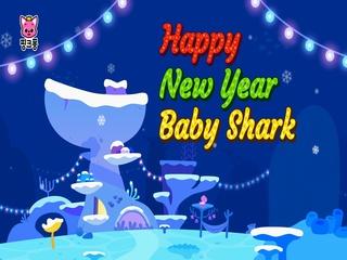 Happy New Year, Baby Shark!