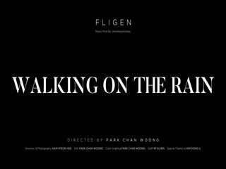 Walking On the Rain (Teaser)