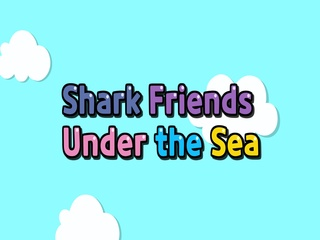 Shark Friends Under the Sea