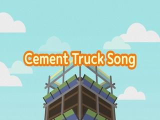 Cement Truck Song