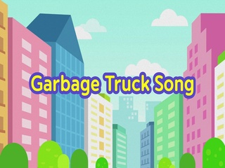 Cleaning Truck Song