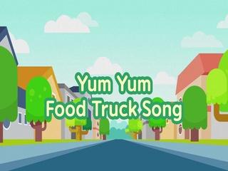 Yum Yum Food Truck Song