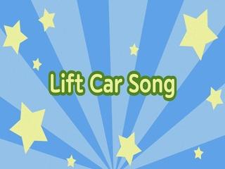 Lift Car Song