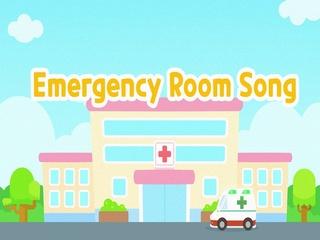 Emergency Room Song