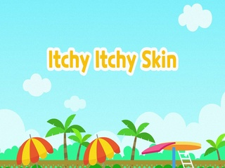Itchy Itchy Skin