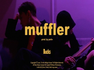 Muffler (Prod. by YERIN)