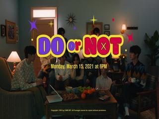 DO or NOT (M/V Teaser 1)
