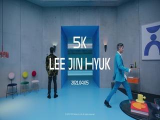 5K (MV Teaser 1)