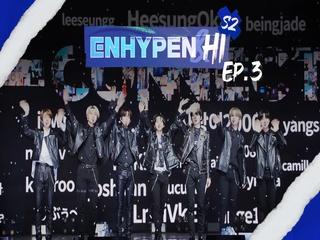 ENHYPEN & HI S2 3화