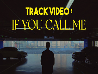If You Call Me (P-SIDE TRACK VIDEO #1)