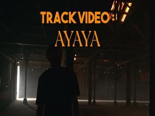AYAYA (P-SIDE TRACK VIDEO #3)