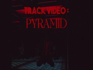 Pyramid (P-SIDE TRACK VIDEO #4)